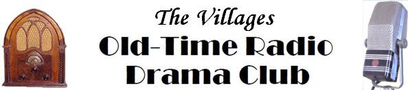 The Villages Old-Time Radio Club Home Page